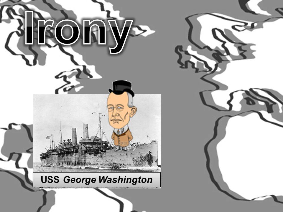 Irony USS George Washington