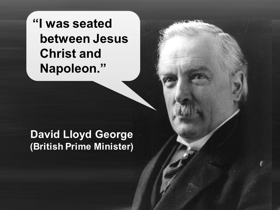 David Lloyd George (British Prime Minister)
