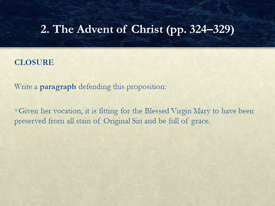 2. The Advent of Christ (pp. 324–329)