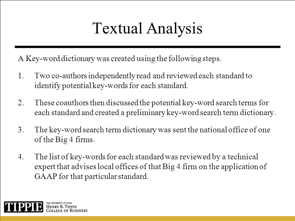Textual Analysis A Key-word dictionary was created using the following steps.