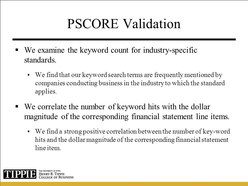 PSCORE Validation We examine the keyword count for industry-specific standards.