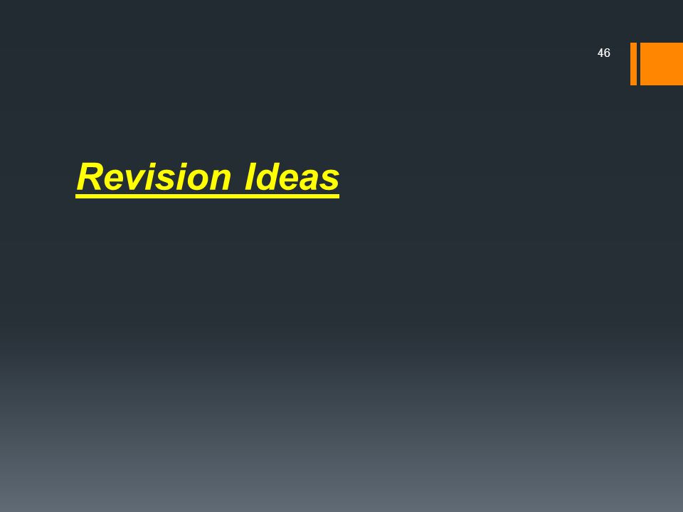 Revision Ideas