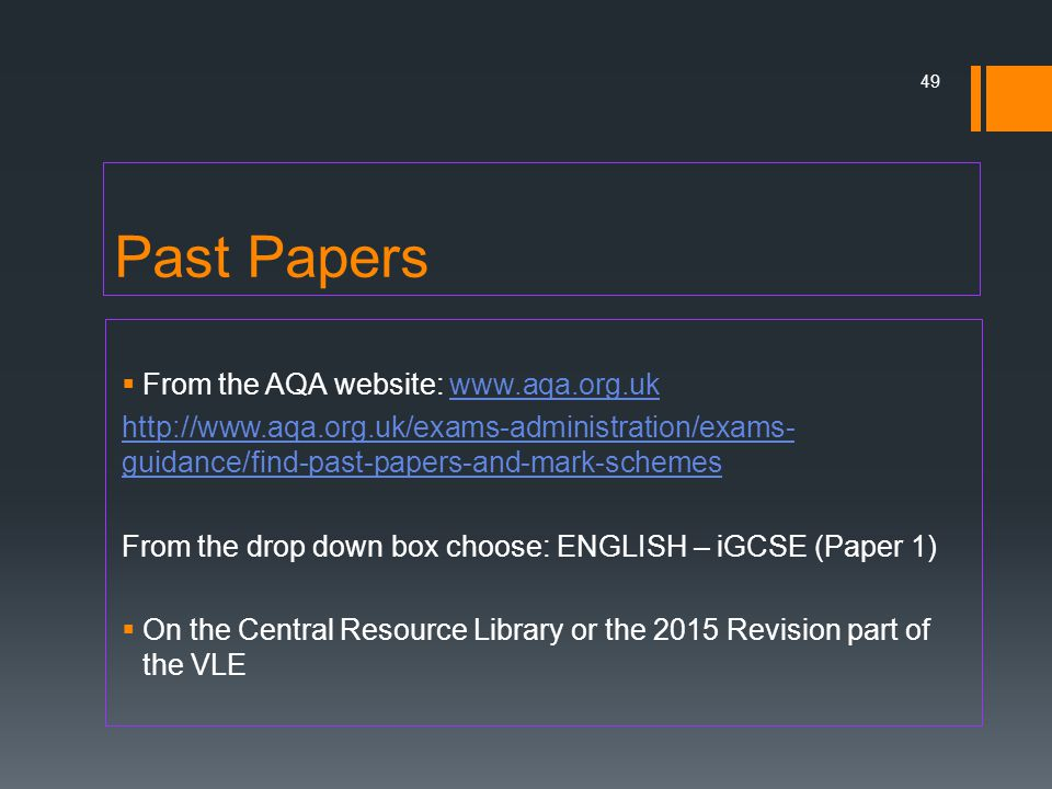 Past Papers From the AQA website: www.aqa.org.uk