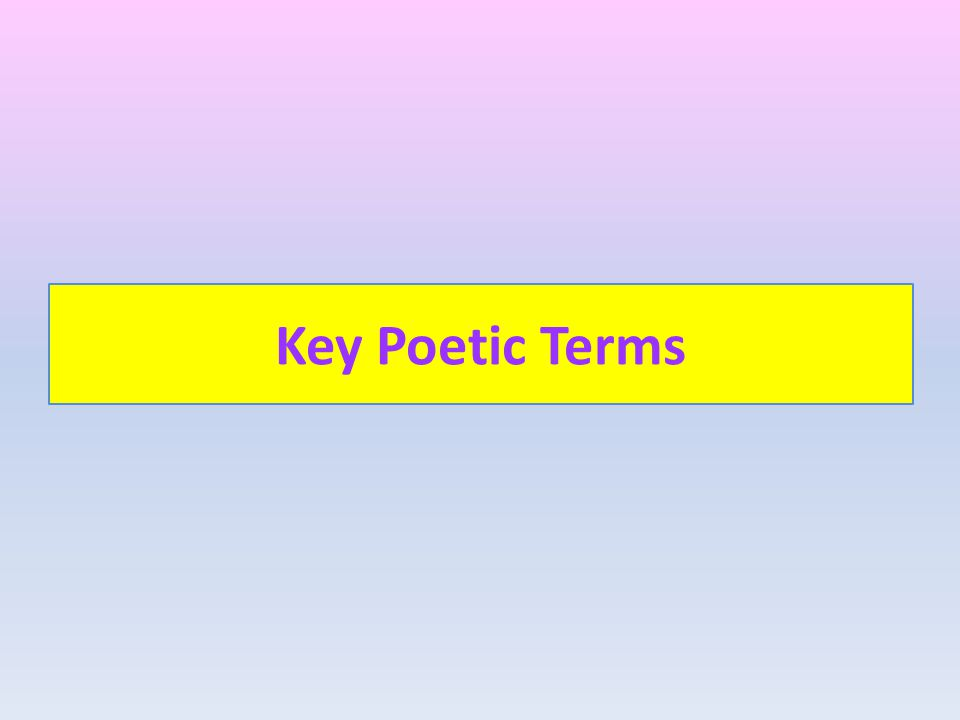 Key Poetic Terms