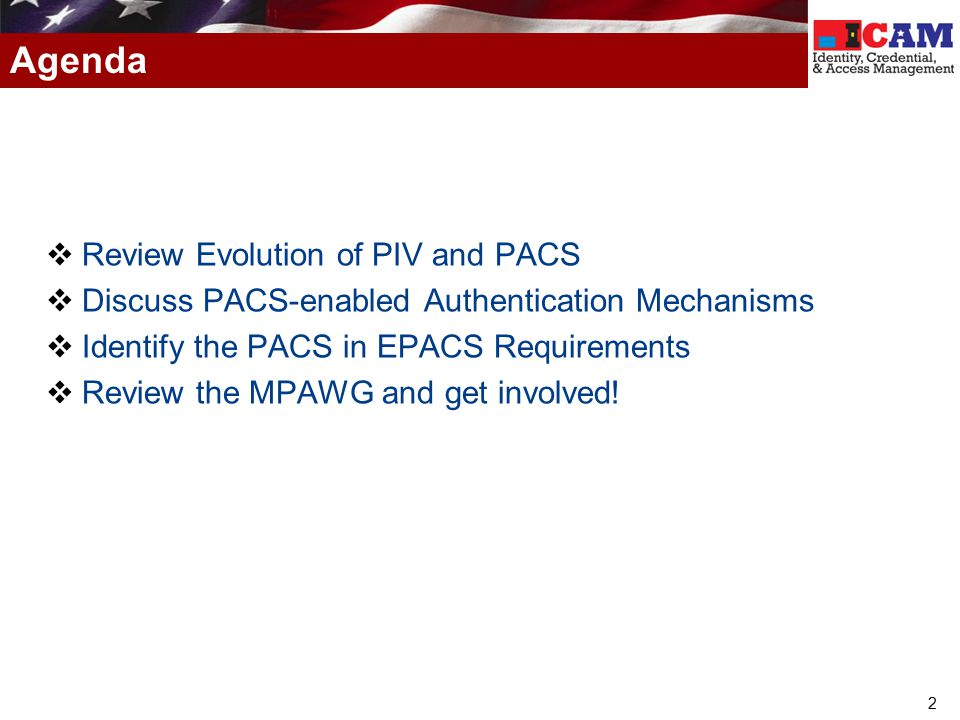 Agenda Review Evolution of PIV and PACS