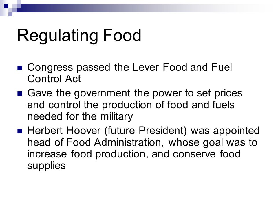 Regulating Food Congress passed the Lever Food and Fuel Control Act