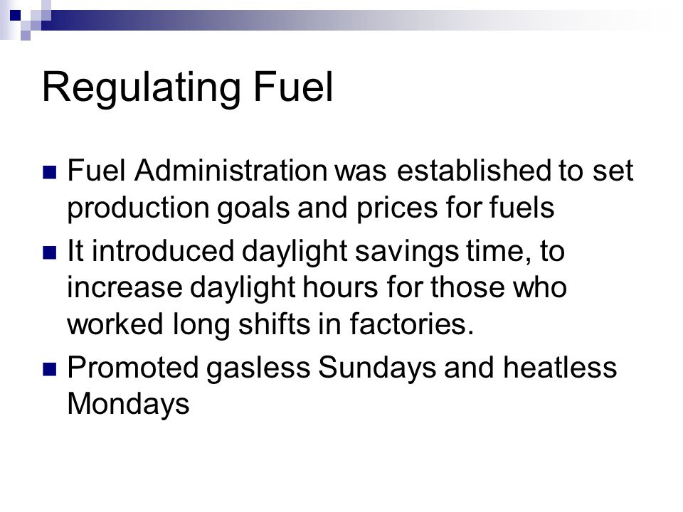Regulating Fuel Fuel Administration was established to set production goals and prices for fuels.