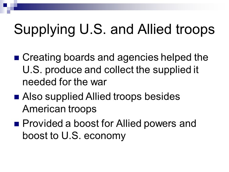 Supplying U.S. and Allied troops