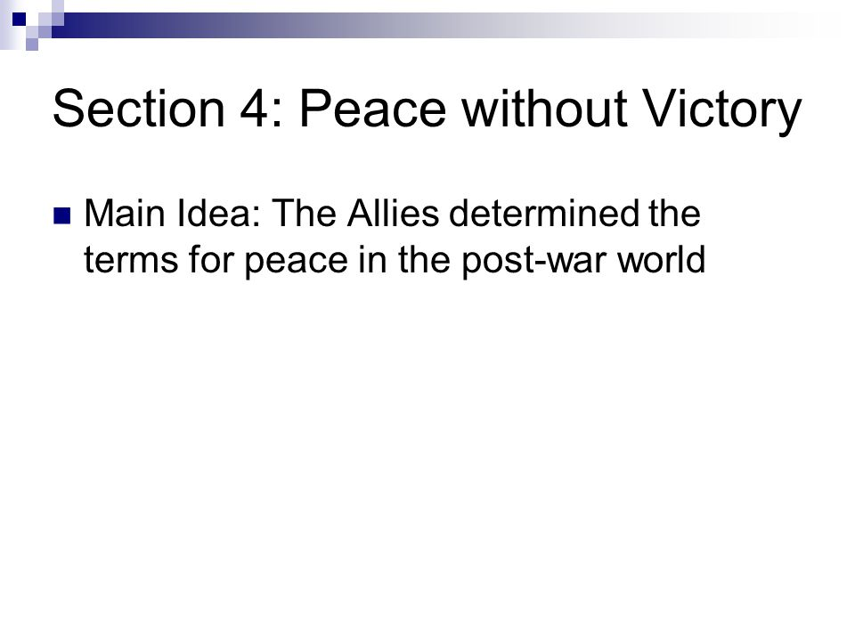 Section 4: Peace without Victory