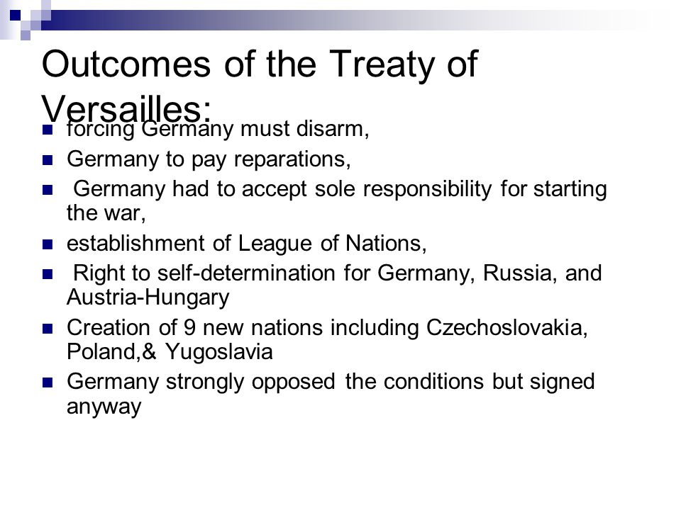 Outcomes of the Treaty of Versailles: