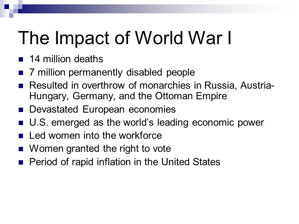 The Impact of World War I