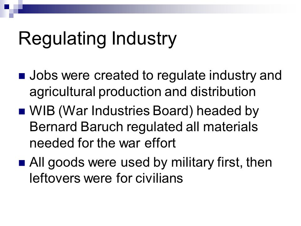 Regulating Industry Jobs were created to regulate industry and agricultural production and distribution.