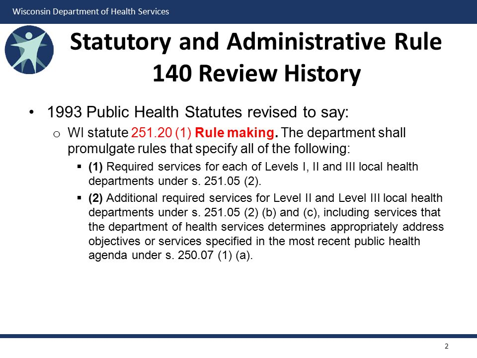 Statutory and Administrative Rule 140 Review History