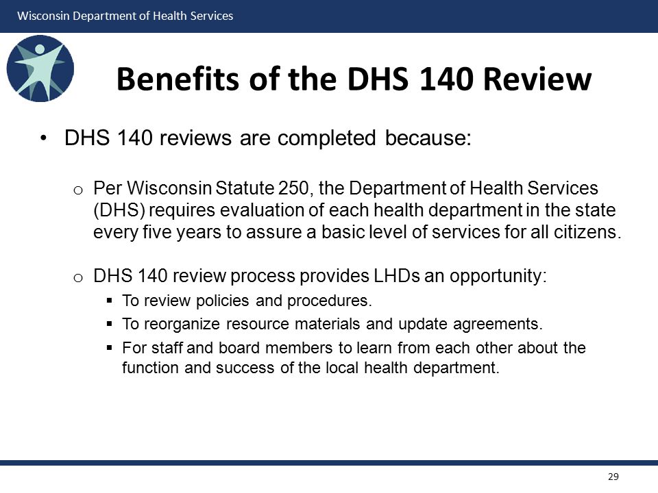 Benefits of the DHS 140 Review