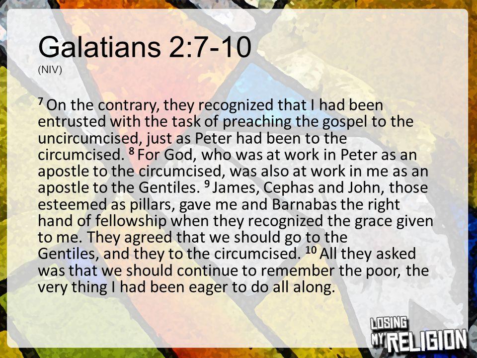 Galatians 2:7-10 (NIV)
