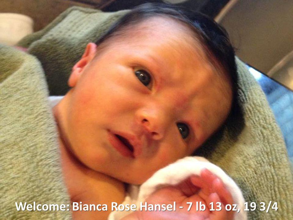 Welcome: Bianca Rose Hansel - 7 lb 13 oz, 19 3/4
