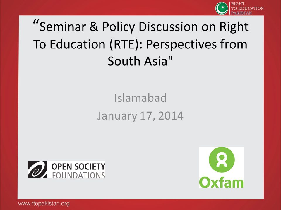 Seminar & Policy Discussion on Right To Education (RTE): Perspectives from South Asia