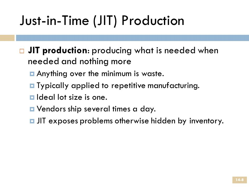 Just-in-Time (JIT) Production