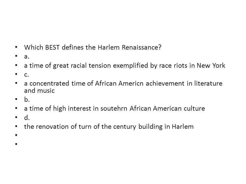 Which BEST defines the Harlem Renaissance