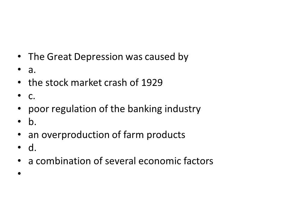 The Great Depression was caused by