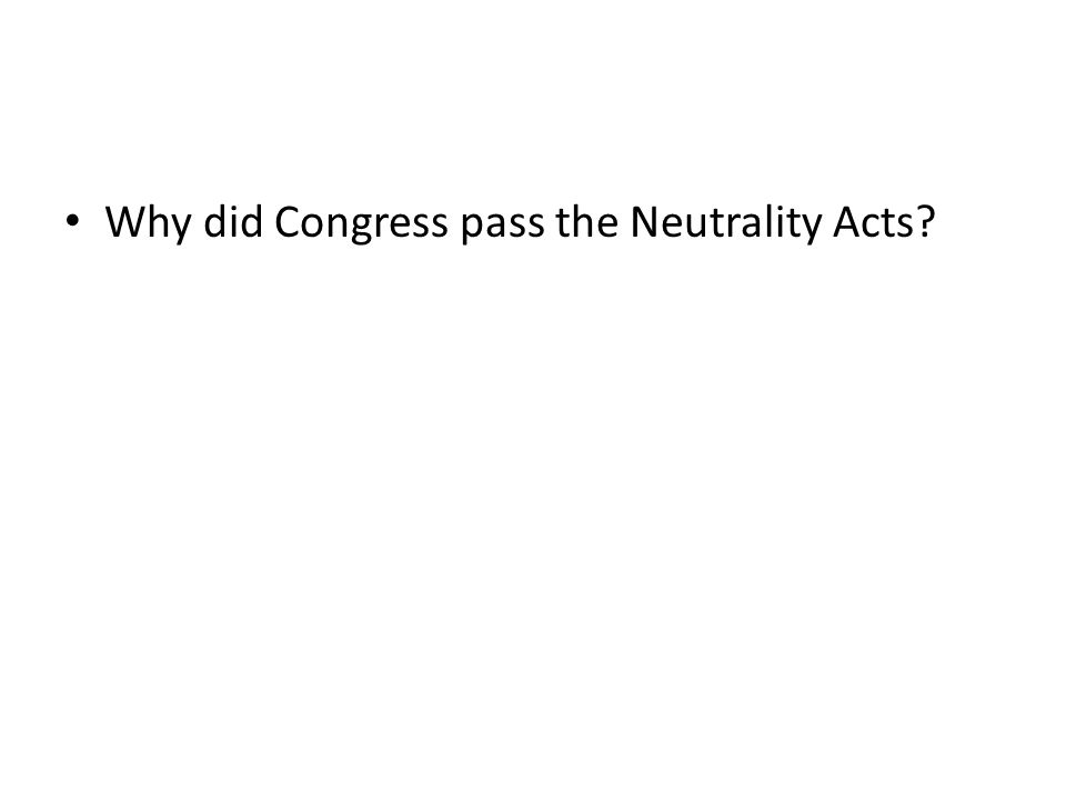 Why did Congress pass the Neutrality Acts