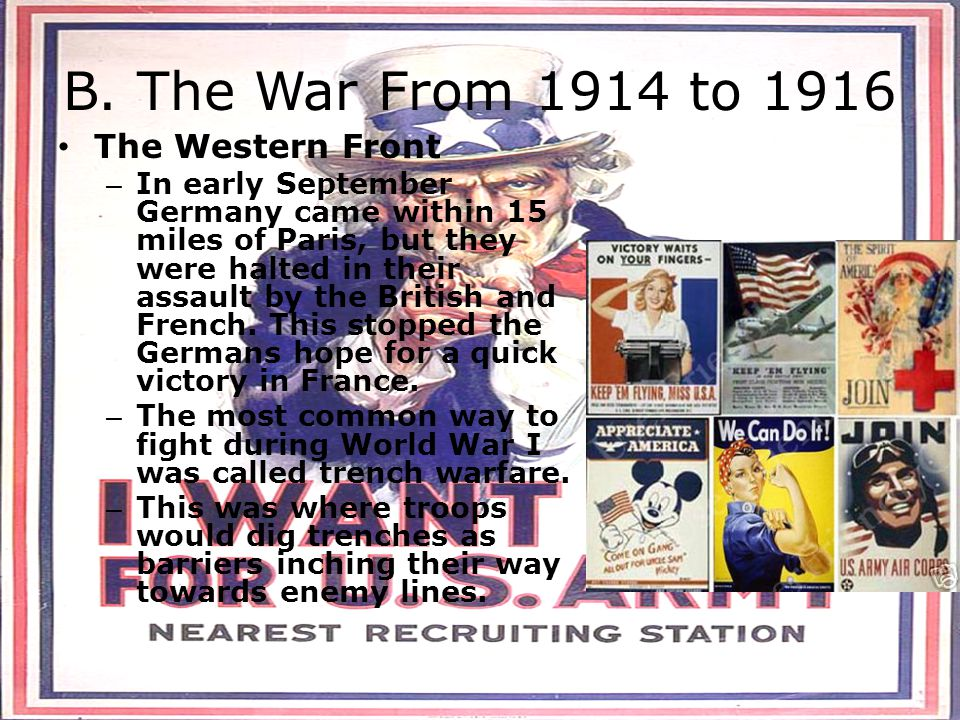 B. The War From 1914 to 1916 The Western Front