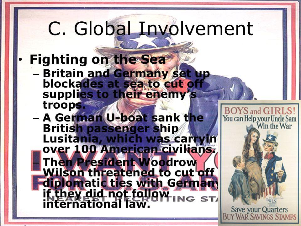 C. Global Involvement Fighting on the Sea