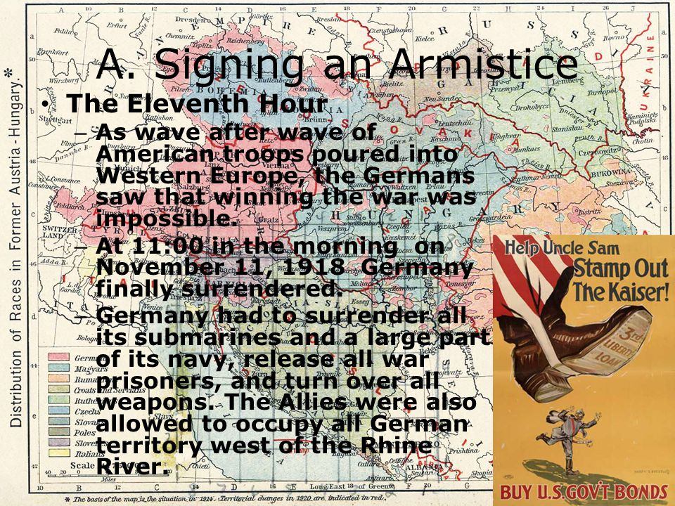 A. Signing an Armistice The Eleventh Hour