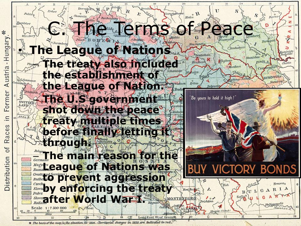 C. The Terms of Peace The League of Nations