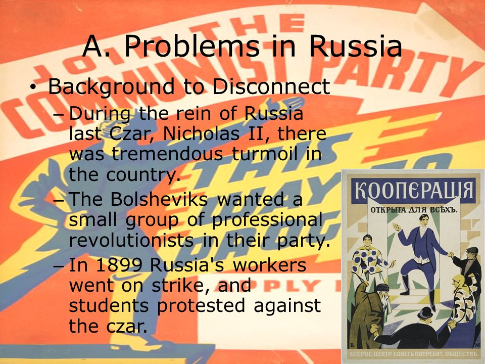 A. Problems in Russia Background to Disconnect