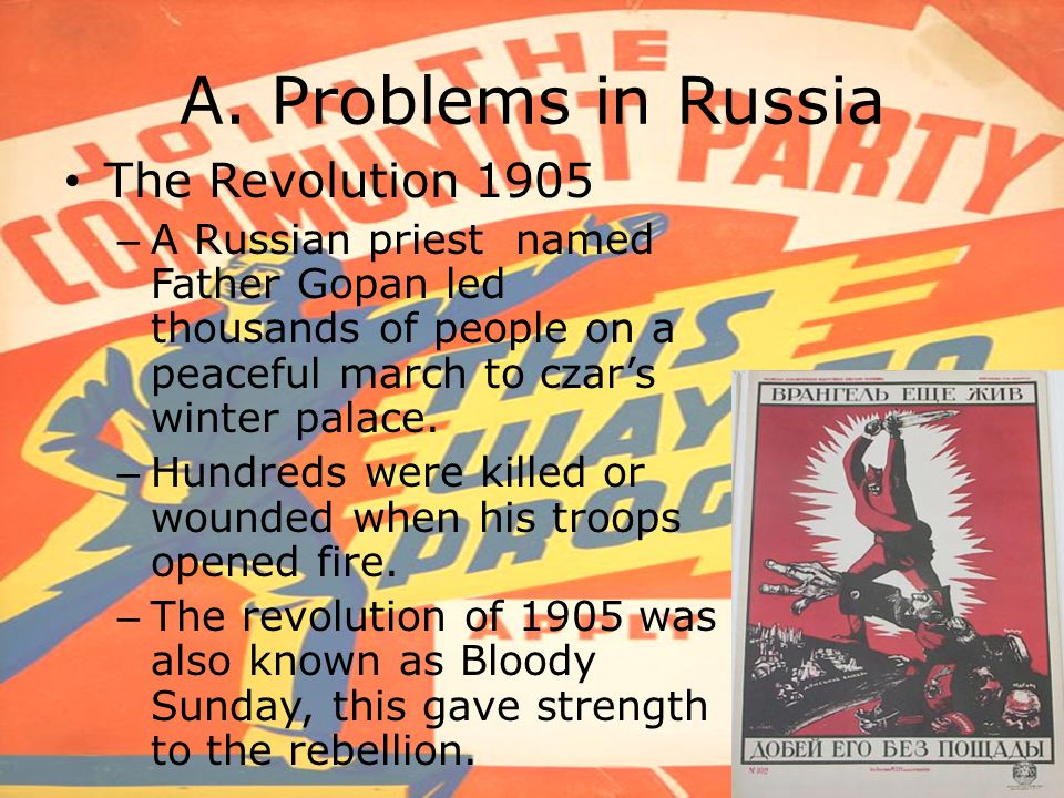 A. Problems in Russia The Revolution 1905