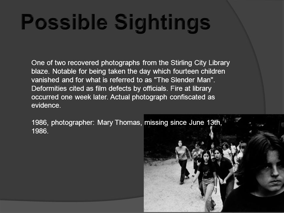 Possible Sightings