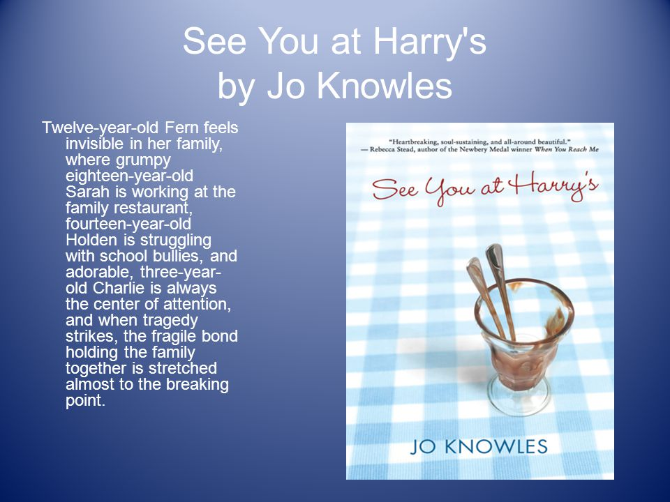 See You at Harry s by Jo Knowles