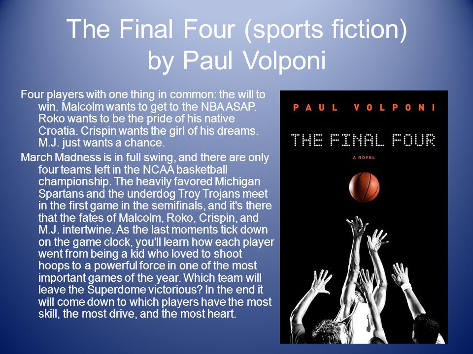 The Final Four (sports fiction) by Paul Volponi