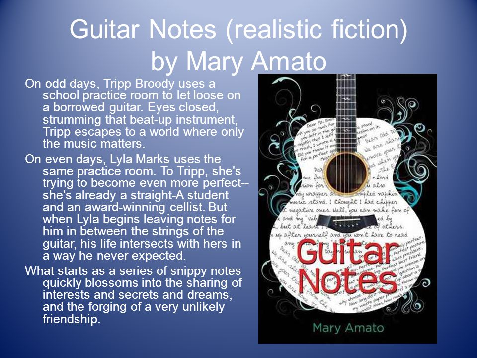 Guitar Notes (realistic fiction) by Mary Amato