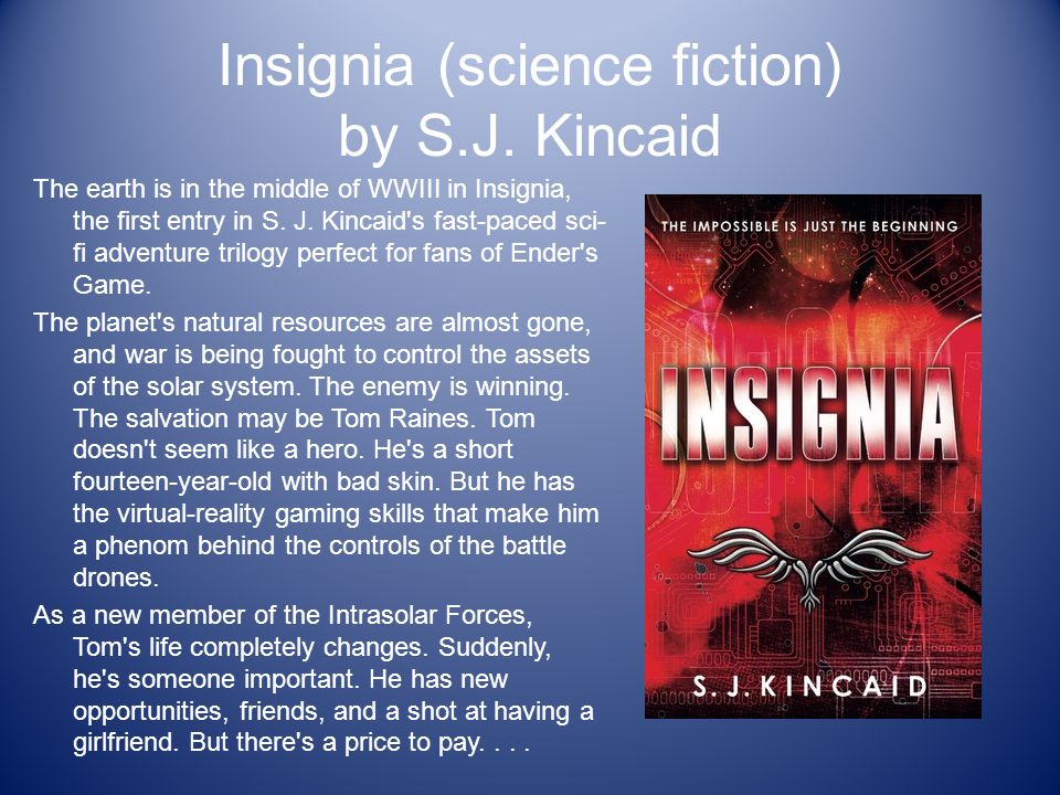 Insignia (science fiction) by S.J. Kincaid