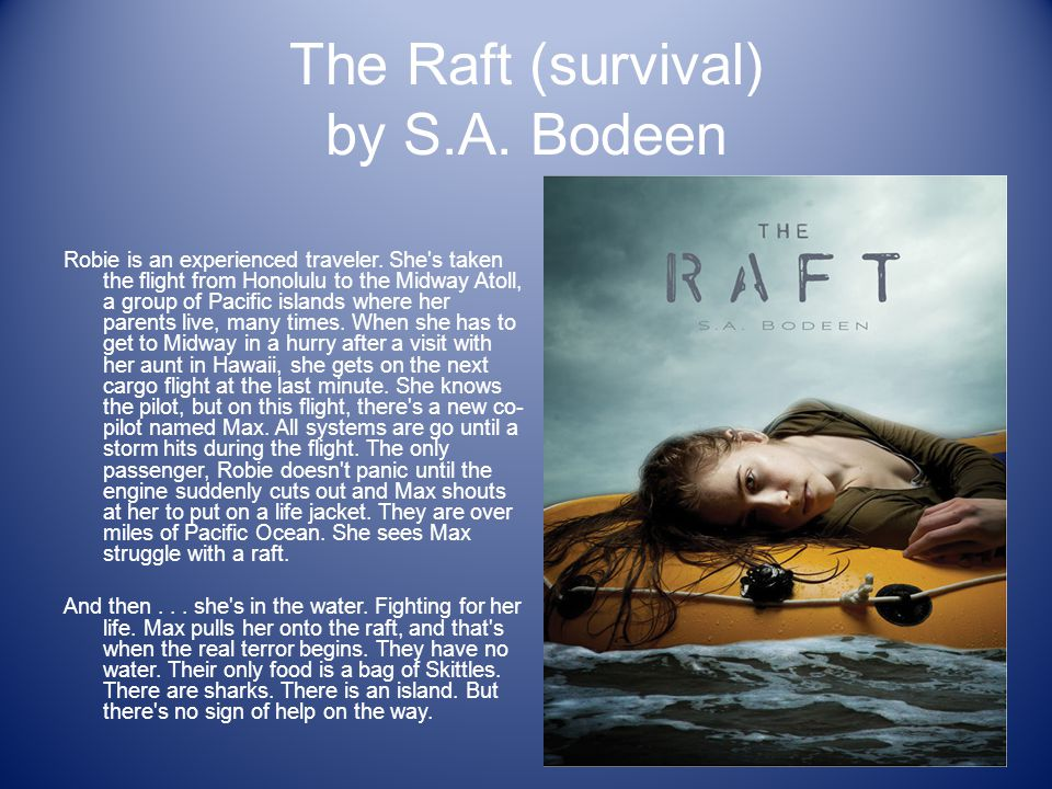 The Raft (survival) by S.A. Bodeen