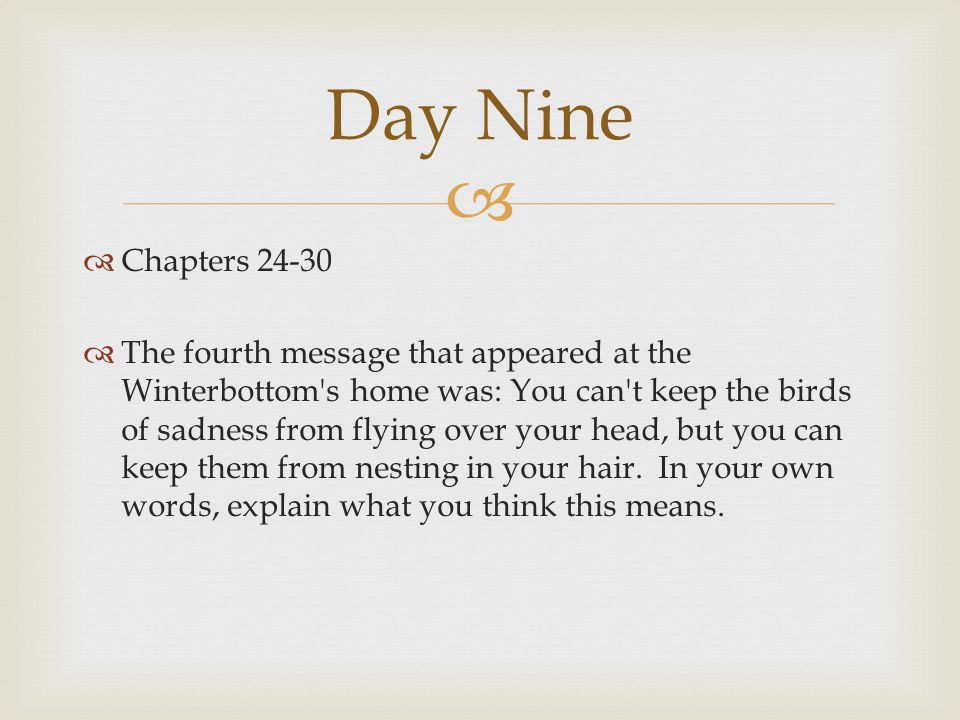 Day Nine Chapters 24-30.