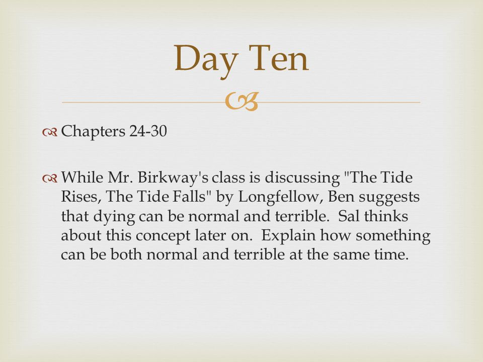 Day Ten Chapters 24-30.