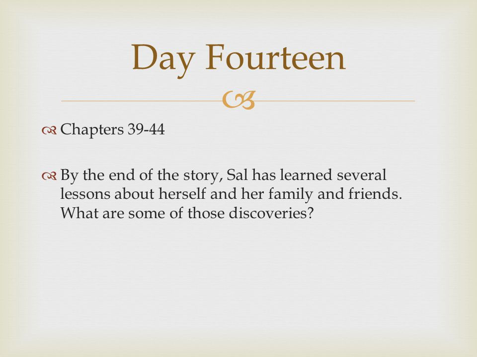 Day Fourteen Chapters 39-44