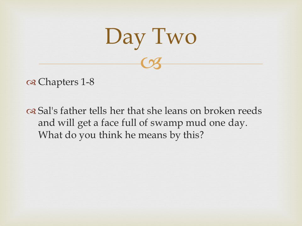 Day Two Chapters 1-8.