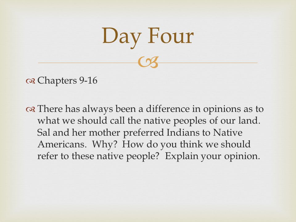 Day Four Chapters 9-16.