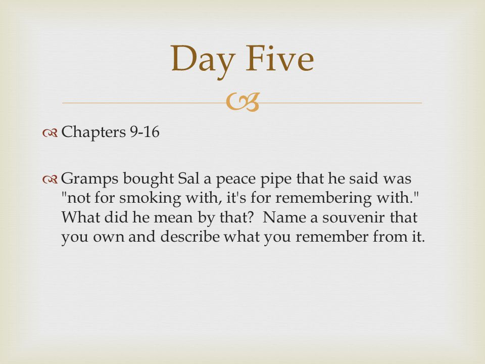 Day Five Chapters 9-16.