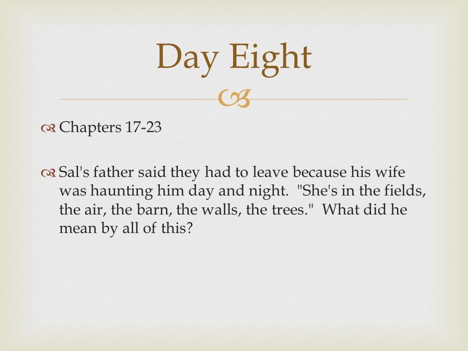 Day Eight Chapters 17-23.