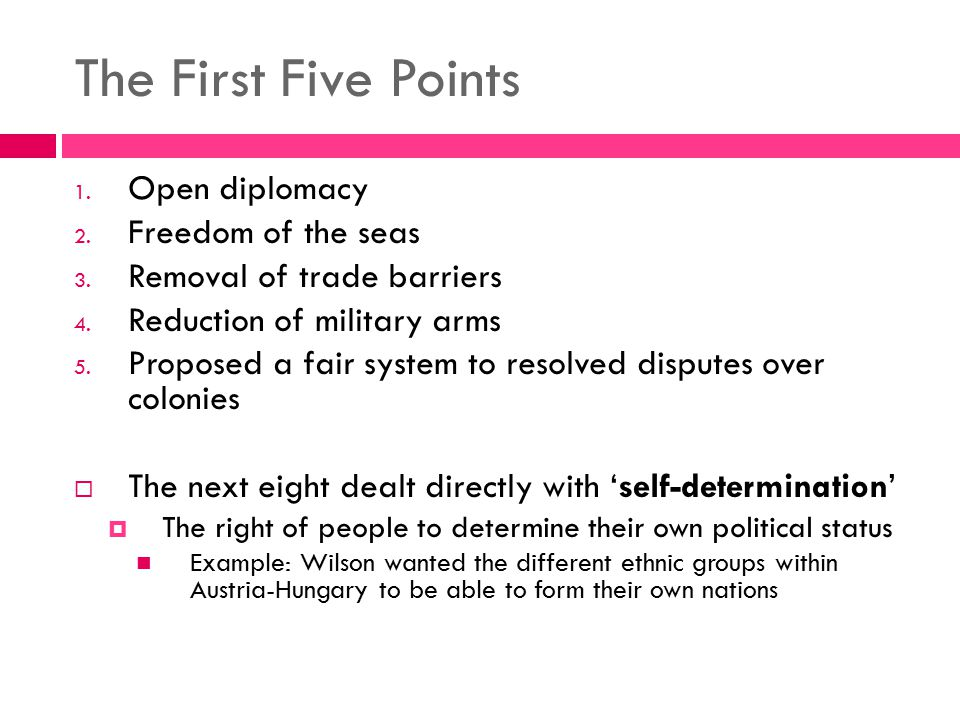 The First Five Points Open diplomacy Freedom of the seas