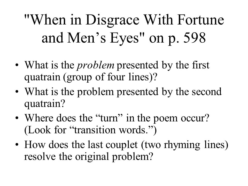 When in Disgrace With Fortune and Men's Eyes on p. 598