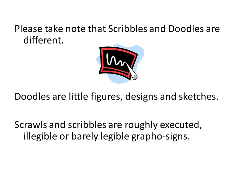 Please take note that Scribbles and Doodles are different