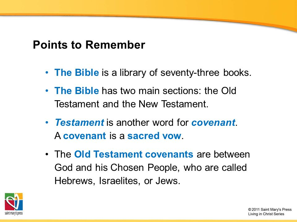 Points to Remember The Bible is a library of seventy-three books.