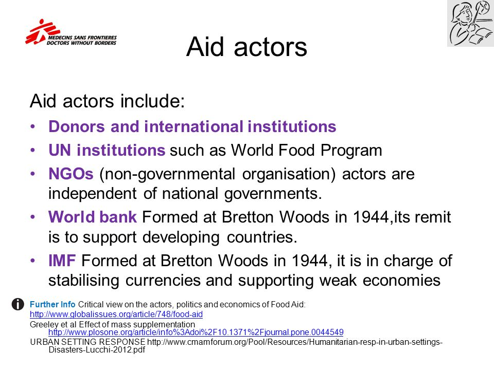 Aid actors Aid actors include: Donors and international institutions