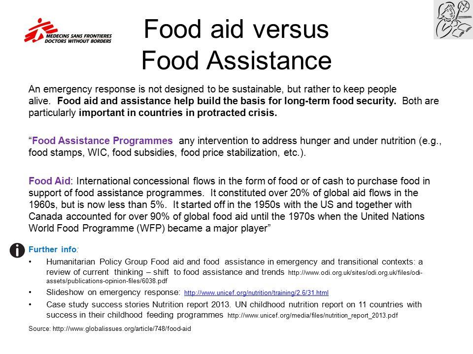 Food aid versus Food Assistance